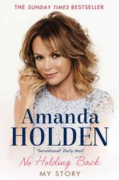 No Holding Back by Amanda Holden