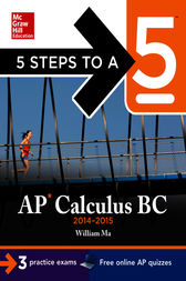 5 Steps to a 5 AP Calculus BC, 2014-2015 Edition by William Ma