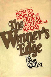 The Winner's Edge by D. Waitley