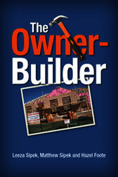 The Owner Builder by Leeza Sipek