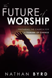 The Future of Worship