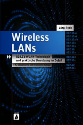 Wireless LANs by Jörg Rech