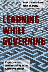 Learning While Governing by Sean Gailmard