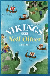 Vikings by Neil Oliver