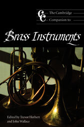 The Cambridge Companion to Brass Instruments by Trevor Herbert