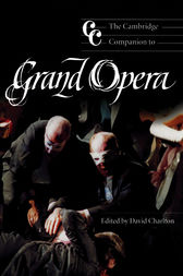 The Cambridge Companion to Grand Opera by David Charlton