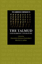 The Cambridge Companion to the Talmud and Rabbinic Literature by Charlotte E. Fonrobert