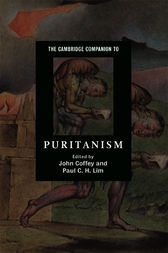 The Cambridge Companion to Puritanism by John Coffey