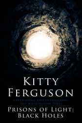 Prisons of Light by Kitty Ferguson