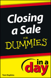 Closing a Sale In a Day For Dummies by Tom Hopkins