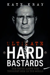 Ultimate Hard Bastards by Kate Kray