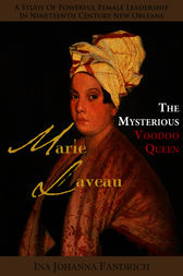 Marie Laveau by Dr. Ina Johanna Fandrich
