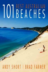 101 Best Australian Beaches by Andrew Short