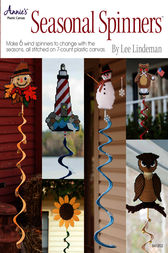 Seasonal Spinners by Lee Lindeman