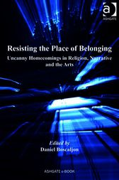 Resisting the Place of Belonging by Daniel Boscaljon