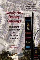 Twenty-First Century Gateways by Audrey Singer