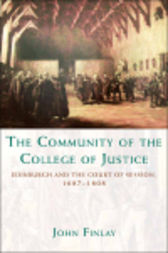 The Community of the College of Justice by John Finlay