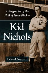 Kid Nichols by Richard Bogovich