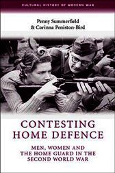 Contesting home defence by Penny Summerfield