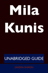 Mila Kunis - Unabridged Guide by Sandra Sharon