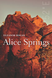 Alice Springs by Eleanor Hogan