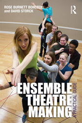 Ensemble Theater Making by Rose Burnett Bonczek