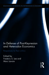 In Defense of Post-Keynesian and Heterodox Economics by Frederic S. Lee