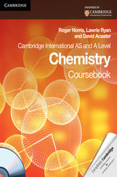Cambridge International AS and A Level Chemistry Coursebook with CD-ROM by Roger Norris