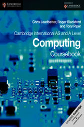 Cambridge International AS and A Level Computing Coursebook by Chris Leadbetter