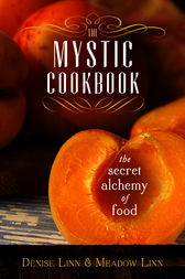 The Mystic Cookbook by Denise Linn