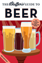 The Bluffer's Guide to Beer by Jonathan Goodall