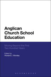 Anglican Church School Education by Howard J. Worsley