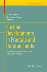 Further Developments in Fractals and Related Fields by Julien Barral