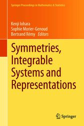 Symmetries, Integrable Systems and Representations by Kenji Iohara