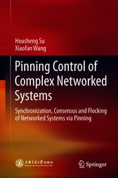 Pinning Control of Complex Networked Systems by Housheng Su