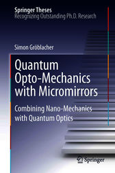 Quantum Opto-Mechanics with Micromirrors by Simon Gröblacher