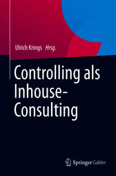Controlling als Inhouse-Consulting by Jörg Scheffner
