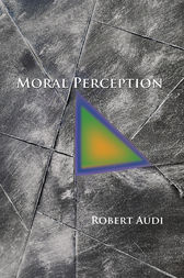 Moral Perception by Robert Audi