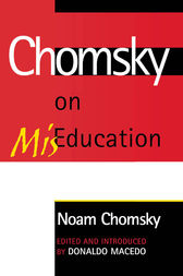 Chomsky on Mis-Education