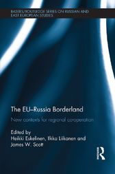 The EU-Russia Borderland by Heikki Eskelinen