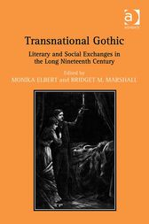 Transnational Gothic by Monika Elbert