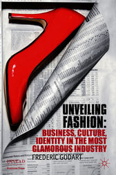 Unveiling Fashion by Frédéric Godart