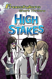 Freestylers Short Thriller: High Stakes by Andrew Fusek Peters