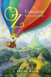 Oz, the Complete Collection by L. Frank Baum