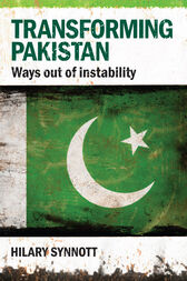 Transforming Pakistan by Hilary Synnott