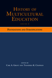 History of Multicultural Education Volume 2 by Carl A. Grant