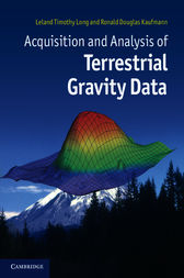 Acquisition and Analysis of Terrestrial Gravity Data by Leland Timothy Long