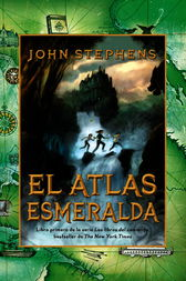 El atlas esmeralda by John Stephens