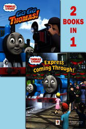 Go Go Thomas!/Express Coming Through! (Thomas & Friends) by W. Rev Awdry