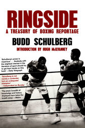 Ringside by Budd Schulberg